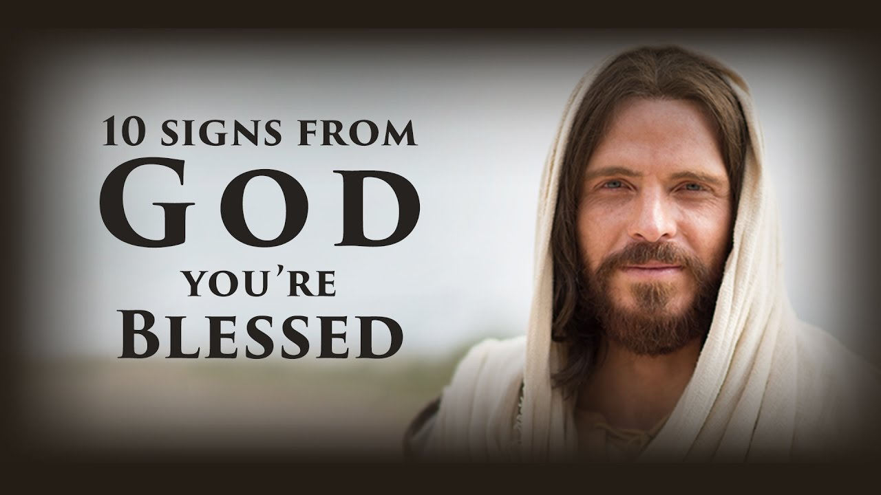 10 signs from God you're blessed