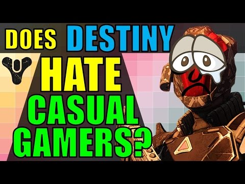 Does Destiny and Bungie HATE CASUAL GAMERS?