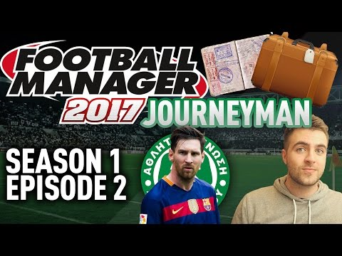 JOURNEYMAN FM SAVE! | CYPRUS MESSI? - EPISODE 2 - S1 | FOOTBALL MANAGER 17 - FM17 SAVE!
