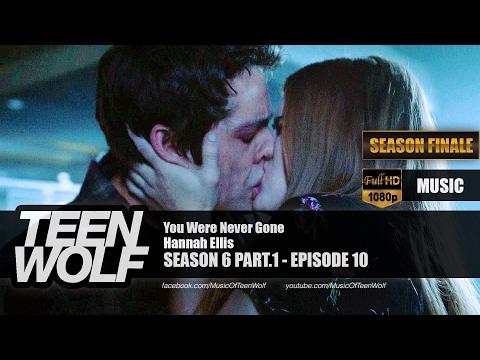 Hannah Ellis - You Were Never Gone | Teen Wolf 6x10 Music [HD] music