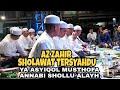 Ya Asyiqol Musthofa_Annabi Sholu Alayh  AZZAHIR SHOLAWATAN PALING SYAU