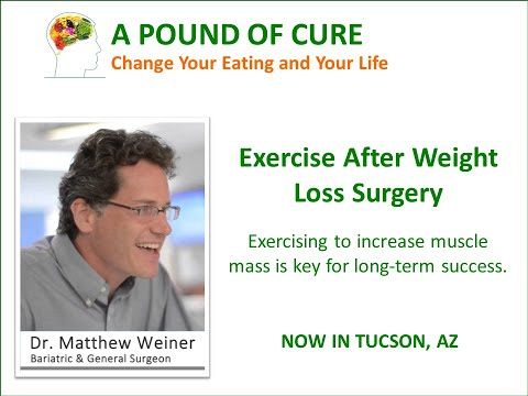 Exercise After Weight Loss Surgery – Dr. Matthew Weiner explains.