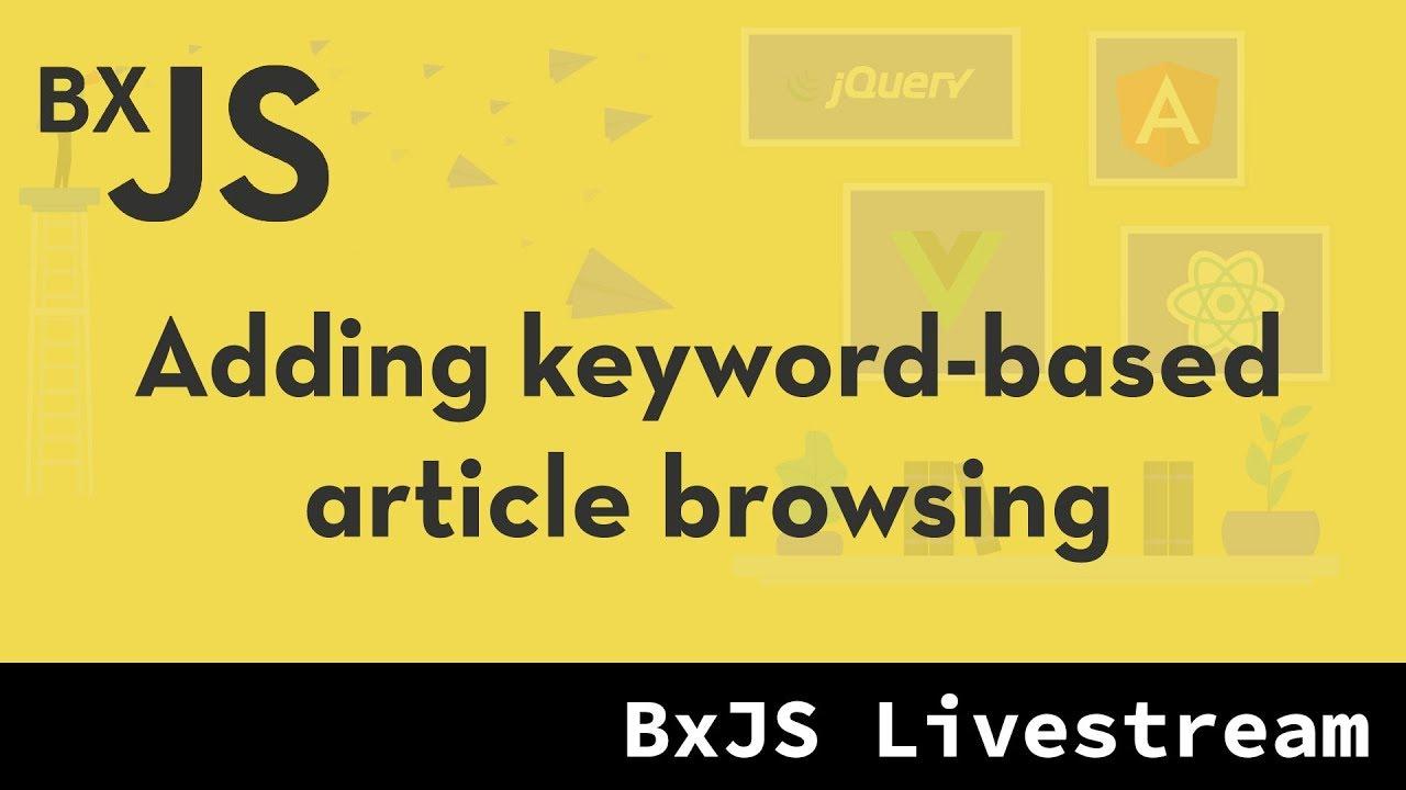 BxJS website - Adding Keyword Browsing
