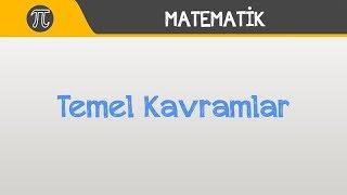 Matematik l Temel Kavramlar l 9. Sınıf l TYT
