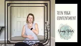 Teen Yoga w/ Caitlin - Contentment