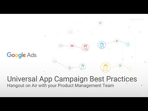 Optimizing your Universal App Campaign - Live Event