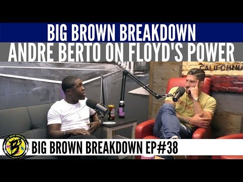 "Andre Berto on Floyd Mayweather - ""He Doesn't Have Big Power, But Punches Sharp"""