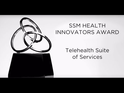 SSM Health Innovators Award – Telehealth Suite of Services