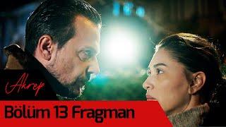 Akrep 13. Bölüm Fragman