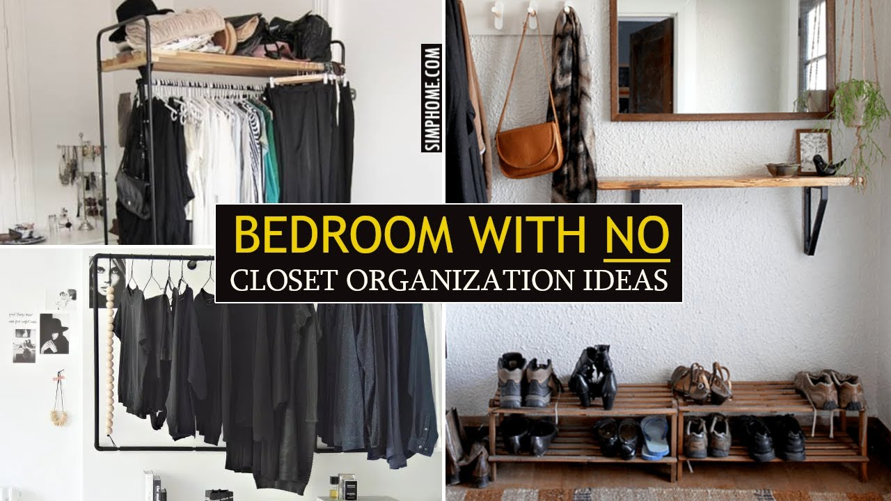 12 Bedroom Organization With No Closet Ideas Youtube