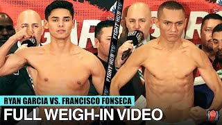 RYAN GARCIA VS FRANCISCO FONSECA - FULL WEIGH-IN & FACE OFF VIDEO