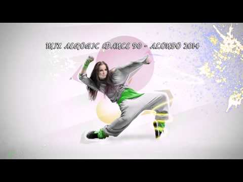 Mix Aerobic Dance - Alonso 2014