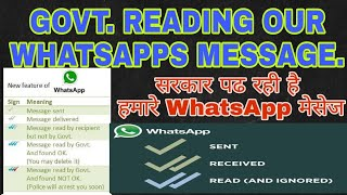 Government Reading Our WhatsApp Message , Three Tick Features In WhatsApp , New Whatsapp Feature