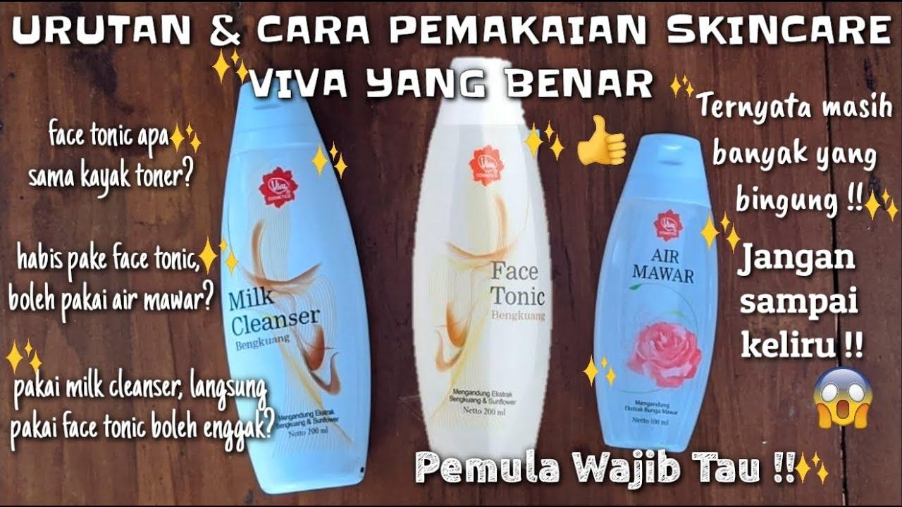 Cara Menggunakan Viva Milk Cleanser Dan Face Tonic Yang Benar Viva Skincare Wulanahusna Youtube