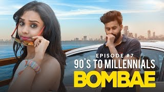 BOMBAE Web Series | S1E7 | Urban Bhasudi & 90