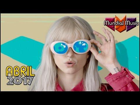 TOP 40 ABRIL 2017 Semana 17 [Mundial Music] 29 Abril 2017