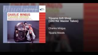Tijuana Gift Shop (1957/62 Master Takes)
