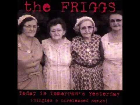 The Friggs - Shake (1993)