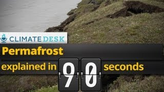 Explained in 90 Seconds: Permafrost