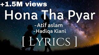 Hona Tha Pyar Atif Aslam Hadiqa Kiani Lyrics