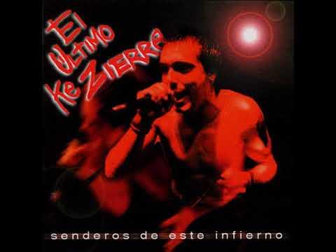 ♬ El Último Ke Zierre - senderos de este infierno - (1999) ♬ (álbum completo)