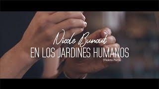 Nicole Bunout - En Los Jardines Humanos (Violeta Parra)