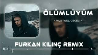 Mustafa Ceceli - Ölümlüyüm ( Furkan Kılınç Remix ) Resimi