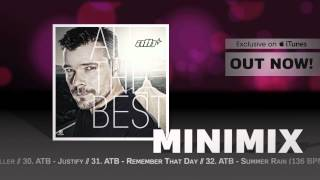 ATB - All The Best (Official Minimix HD)