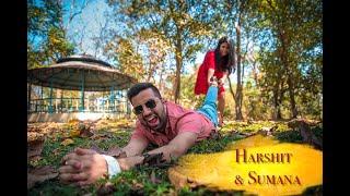 Harshit & Sumana Cinematic Pre wedding Highlight