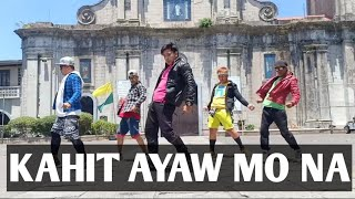 KAHIT AYAW MO NA [Remix] Dj RANZ ft this Band Dancefitness by Teambaklosh