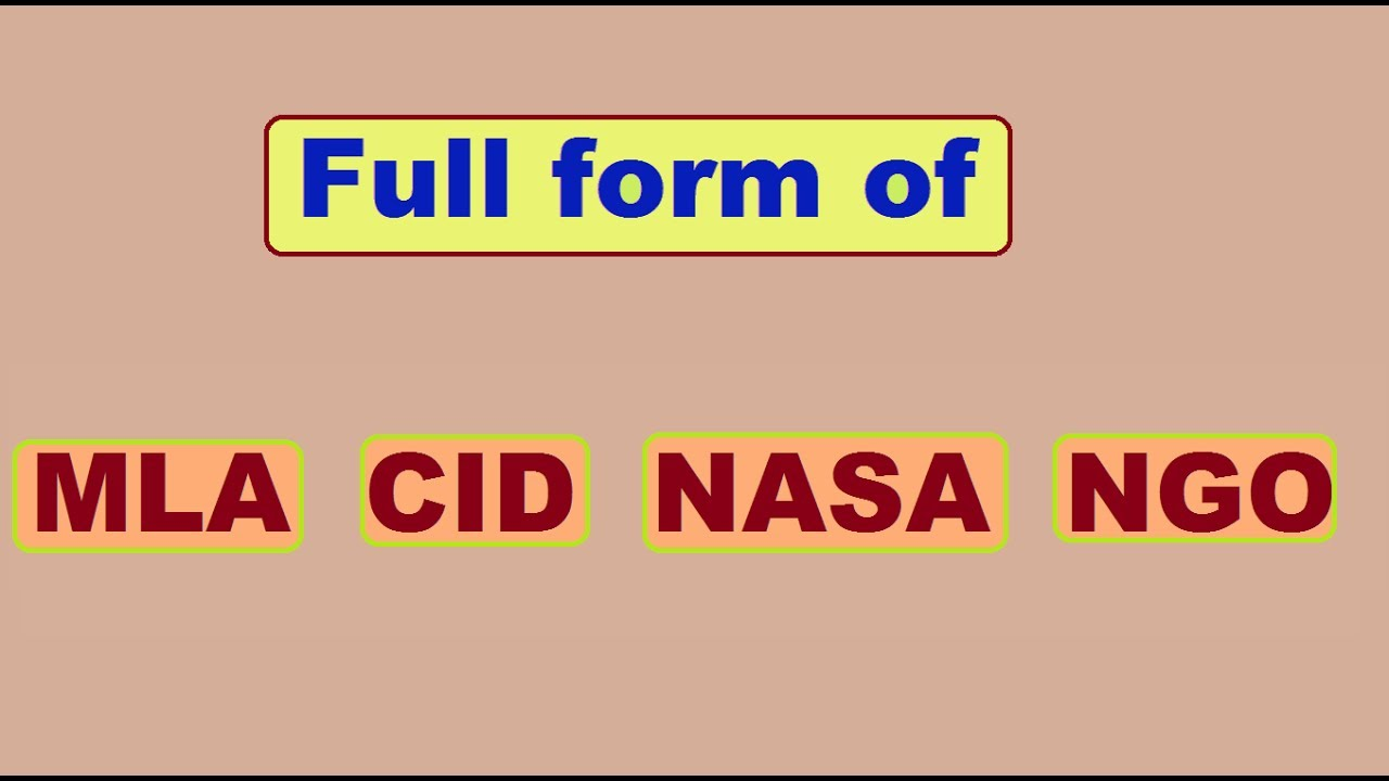 Full form of MLA, CID, NASA and NGO - YouTube