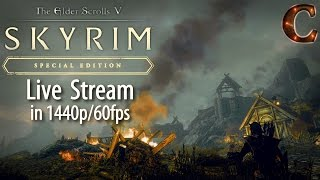 Skyrim Special Edition Live, in 1440p/60fps! Civil War at Whiterun! Lvl 56, Part 61 Legendary