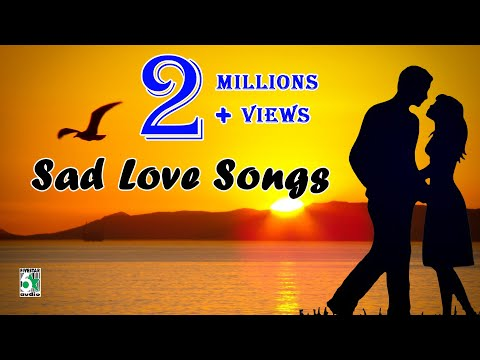Tamil Super Hit Sad Love Songs  Audio Jukebox