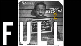 Lightshow   Life Sentence 2 FULL MIXTAPE  Download