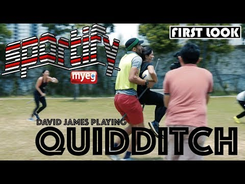 UNRELEASED FOOTAGE OF DAVID JAMES PLAYING QUIDDITCH   MyEG Sportify  Astro SuperSport