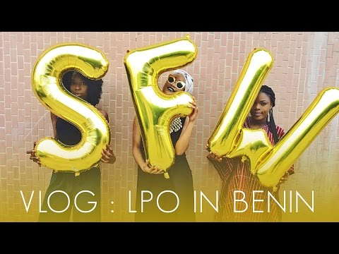 VLOG#4 LPO in Benin for the S.O.B Fashion Week