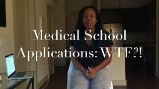 Medical School Applications: WTF?!     10 Keys To Success