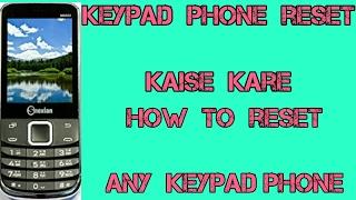 keypad Phone reset kaise kare  How to reset any keypad phone