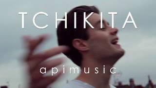 TCHIKITA - JUL (apimusic cover)