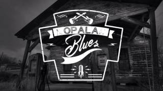 Opala Blues - Someone Else is Steppin