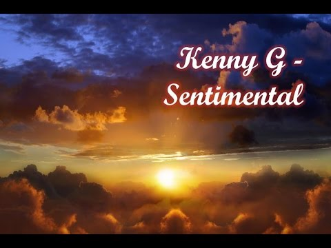 Kenny G - Sentimental (Long Version)