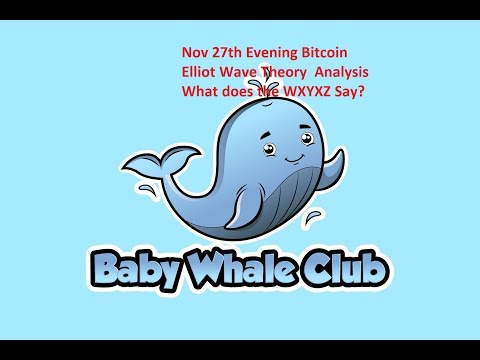 nov-27th-evening-bitcoin-elliot-wave-theory-analysis---what-does-the-wxyxz-say?
