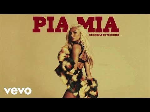 Thumbnail: Pia Mia - We Should Be Together (Audio)