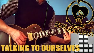 RISE AGAINST - TALKING TO OURSELVES | GUITAR COVER