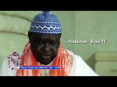 Documentaire sur  la vie et l'oeuvre de Mame Cheikh Anta Borom Gawane Bichri TV - Murid Channel