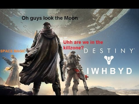 Destiny IWHBYD Lines (Funny/Unique Dialogue)