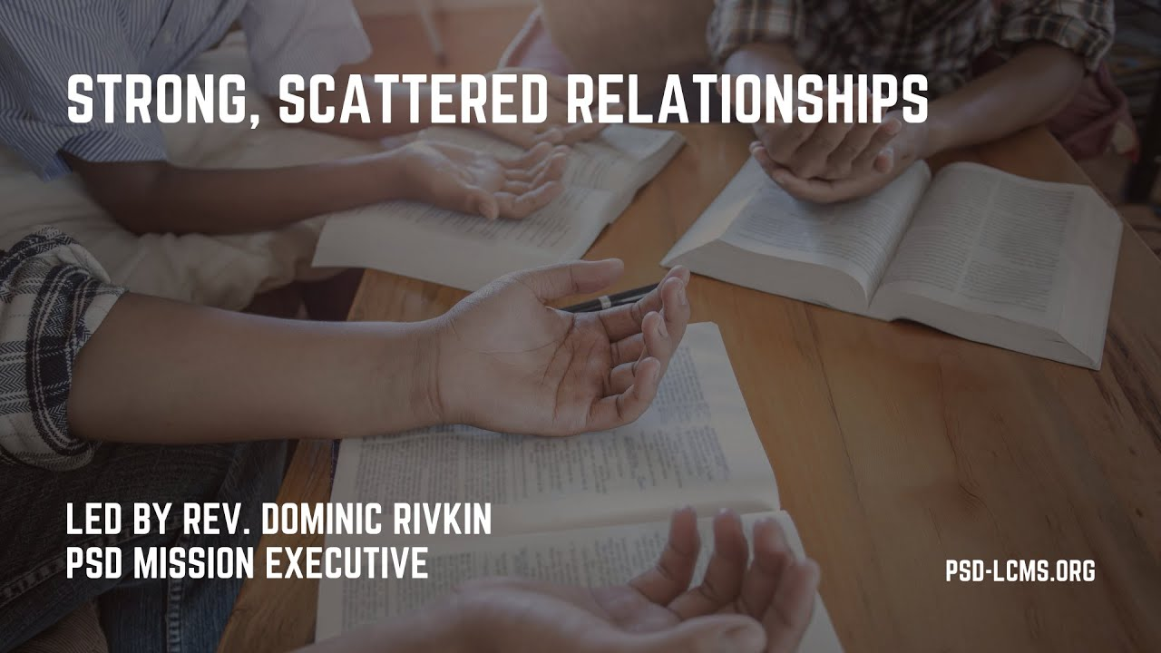 Strong, Scattered Relationships - Mission Essential