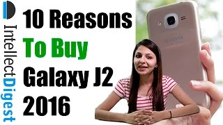 10 reasons to buy samsung galaxy j2 2016 crisp review by intellect digest