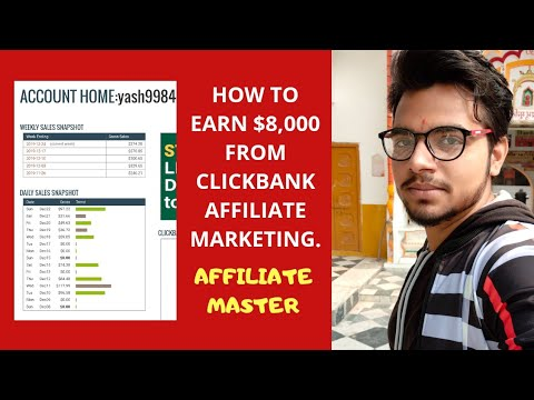 Earn $8,000 From Affiliate Marketing On ClickBank | Affiliate Marketing Training 2020