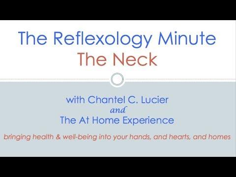 The Reflexology Minute: The Neck